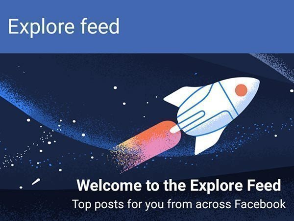 Everything you should know about Facebook Explore Feed