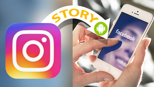 How to share your Instagram Story to Facebook automatically on Android
