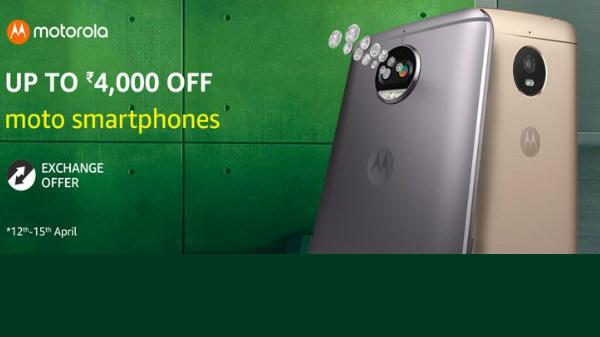 Upto Rs 4000 off, Exchange offers on Motorola smartphones