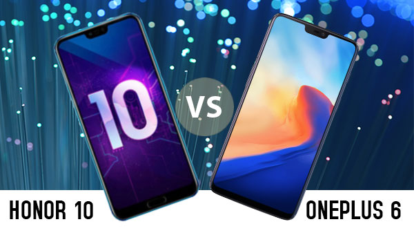 OnePlus 6 Vs Honor 10: The affordable flagships