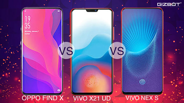 Oppo Find X vs Vivo X21 vs Vivo NEX S: The ultimate flagship rivalry