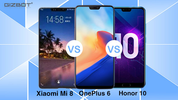 Xiaomi Mi 8 vs OnePlus 6 vs Honor 10: Affordable flagship war