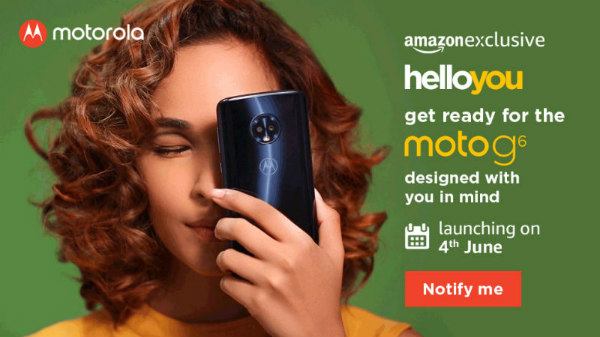 Moto G6 and the Moto G6 Play launch: Watch the live streaming here