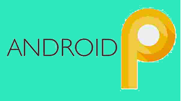 Google rolls out final Android P beta update