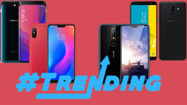 Trending smartphones from last week: Oppo Find X, Nokia X6 and more