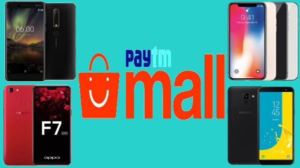 Paytm offers up to Rs. 10000 cashback on smartphones: Galaxy J8, Vivo V9, Oppo F7, iPhone 7 and more