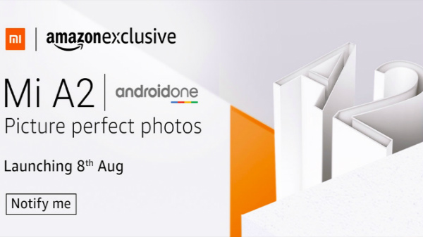 Xiaomi Mi A2 will be an Amazon India exclusive
