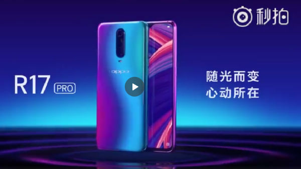 Oppo R17 Pro new teaser video confirms a triple rear camera setup