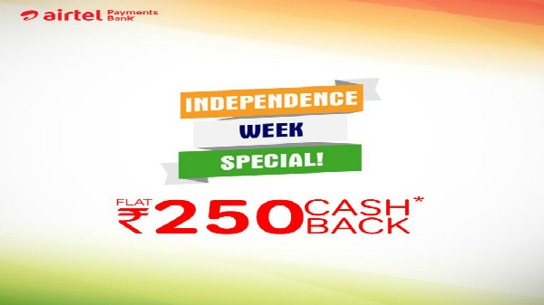 Airtel Independence Day Offer 2018: How to get Rs. 250 cashback