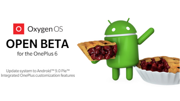 OnePlus 6 gets OxygenOS open beta based on Android 9 Pie