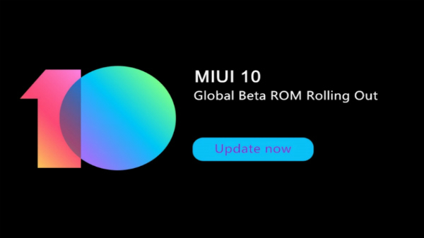 Xiaomi MIUI 10 Global Beta 8.8.30 update starts rolling out