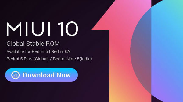 Xiaomi Redmi 6, 6A and Redmi Note 5 receive MIUI 10 stable update