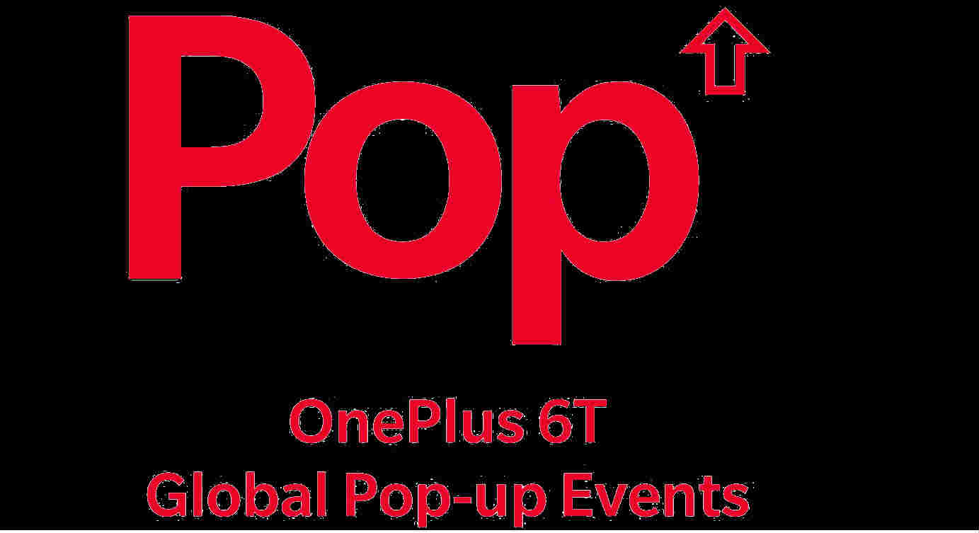 OnePlus pop-up events announced: Buy OnePlus 6T on the first day