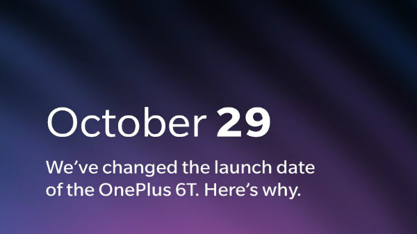 OnePlus 6T will launch a day early (on the 29th of October) due to Apple's launch event
