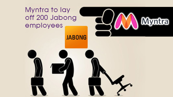 Myntra to layoff 200 more employees from Jabong in coming three months