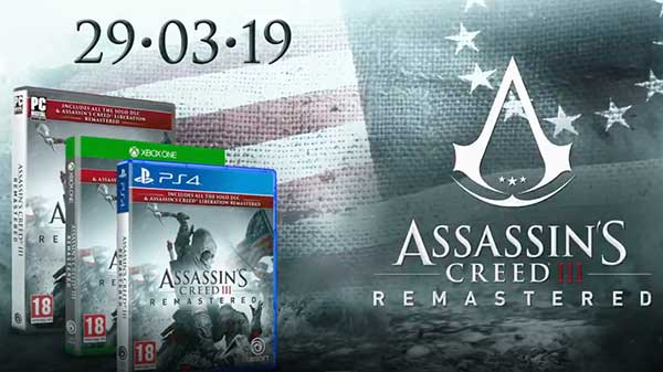 Assassin's Creed 3 Remastered all set to release on March 29