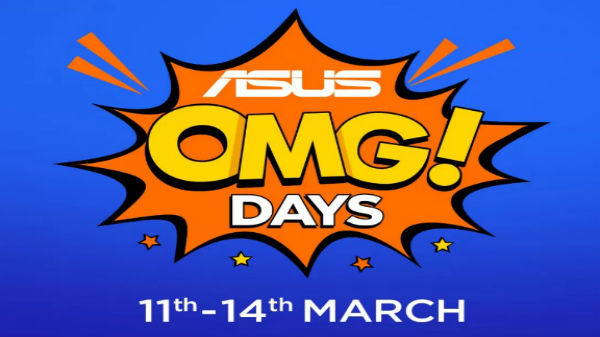 Asus OMG Days sale on Flipkart will offer discounts until March 14