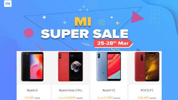 Mi Super Sale (25th to 28th March): Redmi Note 6 Pro, Poco F1 and more