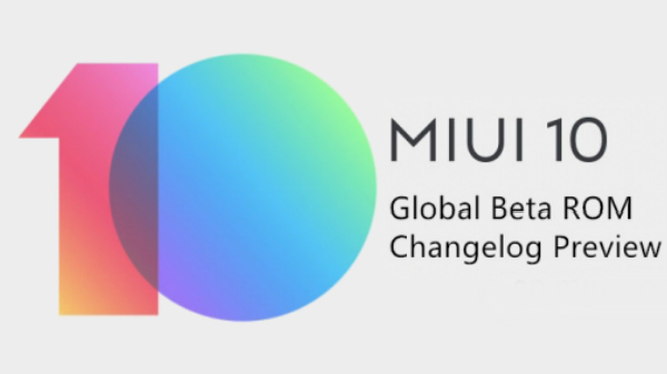 MIUI 10 global beta update gets two new features