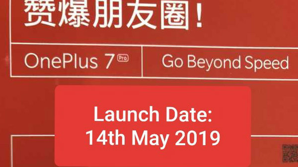 OnePlus 7 might launch on 14th of May: Leak
