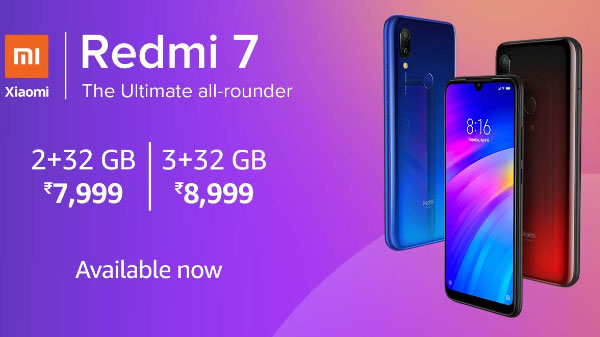 Xiaomi Redmi 7 India open sales starts today: Deals, cashbacks, and more