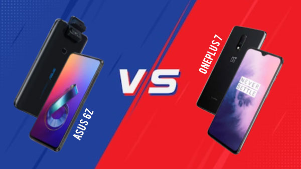 Asus 6Z Vs OnePlus 7 Comparision: Which Is Right For You?