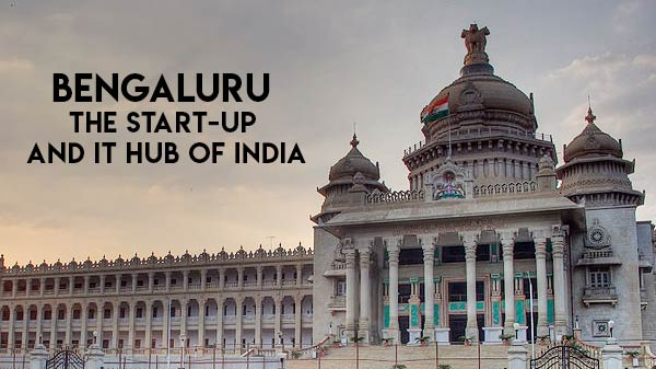 How Bengaluru Evolved To Being Home To Hundreds Of Start-Ups