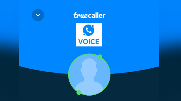 Truecaller Voice Is Free And Easy Way to Talk With Fellow Truecallers
