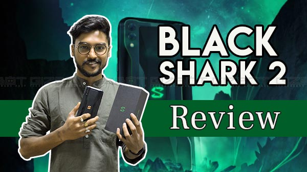 Black Shark 2 Review – Affordable Gaming Smartphone