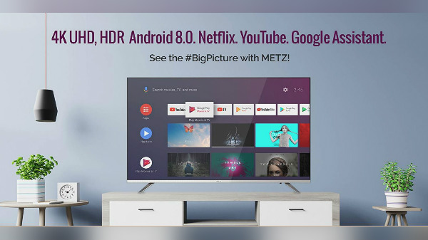 Metz Smart Television Powered By Android TV OS Now Available In India