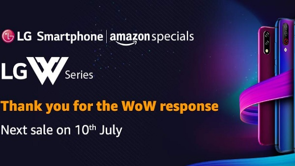 LG W10, W30 Sold Out in 12 Min on Amazon; Next Sale Set For July 10