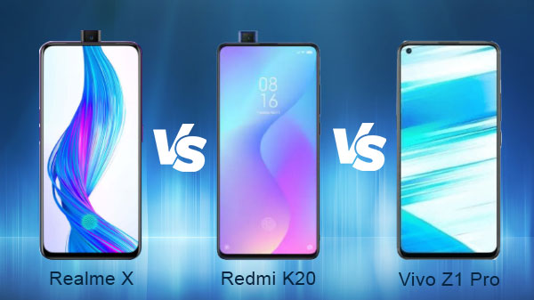 Realme X vs Redmi K20 vs Vivo Z1 Pro: Which One You Should Buy