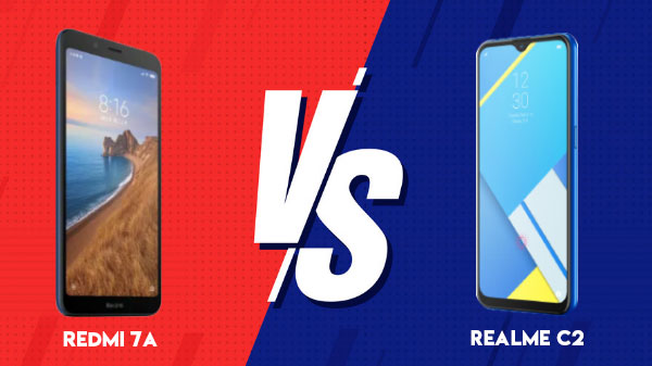 Redmi 7A vs Realme C2 Comparision - Price, Display, Camera, Processor