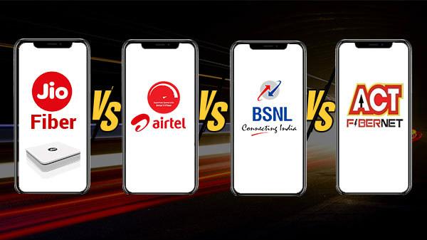 Reliance Jio Fiber Vs Airtel V-Fiber Vs BSNL Vs ACT Fibernet
