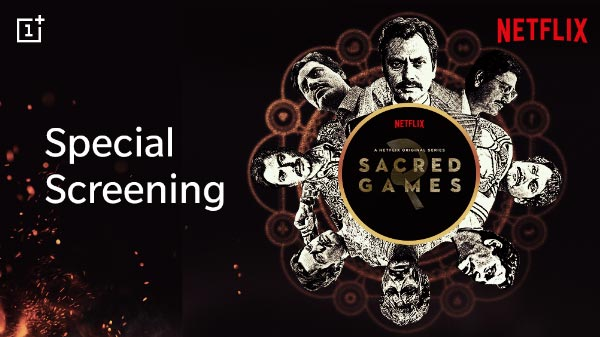 OnePlus Offering Free Screening Of Sacred Games 2 – How To Register