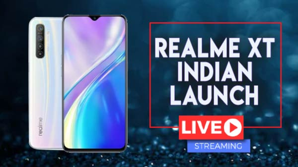 Realme XT  India Launch Today - Watch The Live Stream Here
