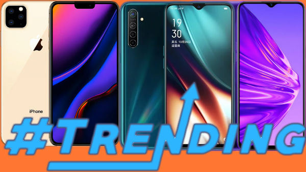 Last Week Top Most Trending Smartphones: Realme X2 Pro, Oppo K5, Apple iPhone 11 Pro Max And More