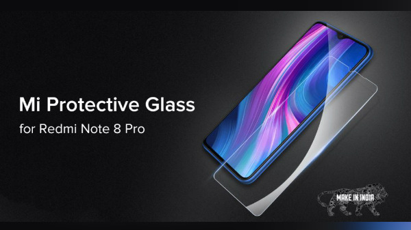 Mi Protective Glass For Redmi Note 8 Pro Announced For Rs. 399