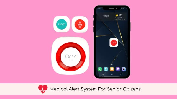 Arvi Senior Citizen Healthcare App With SOS Button Goes Live In India