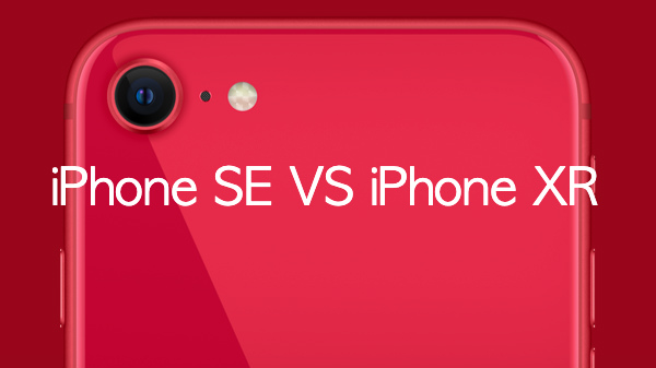 Apple iPhone SE 2020 Vs Apple iPhone XR: New Kingpin In Business?