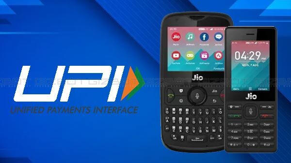 Reliance Jio Might Bring UPI App On JioPhone; In Talks With NPCI