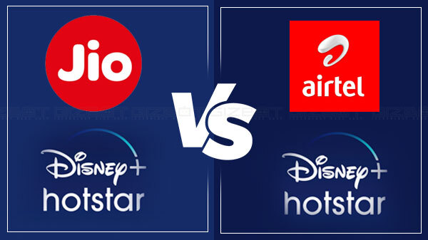 Reliance Jio Disney Hotstar Packs Vs Airtel Disney Hotstar Plan Gizbot News