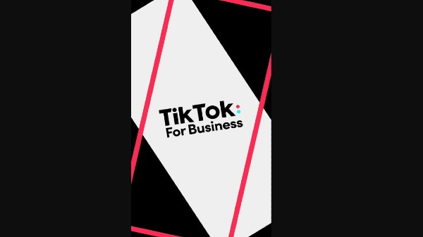 TikTok For Business Announced For Advertisers