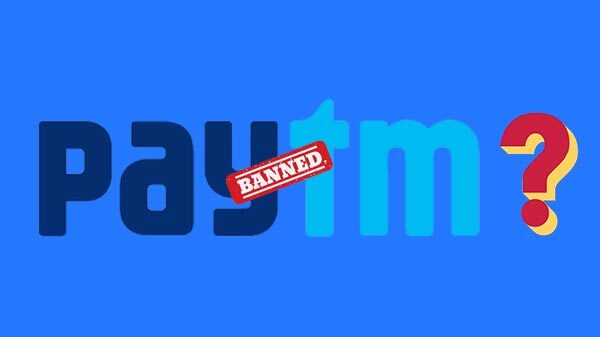 Is Paytm Banned in India | Why Paytm is Not Working Today