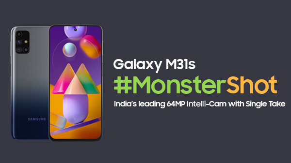 Why Samsung Galaxy M31s Is Our Top Pick In The Sub-20K Price Bracket?