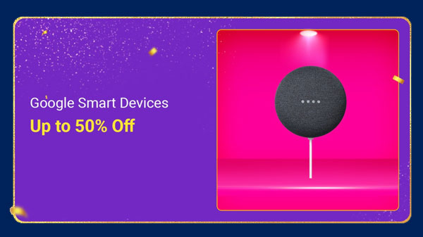 Flipkart Big Billion Days Sale 2020: Up To 50% Off On Google Smart Devices