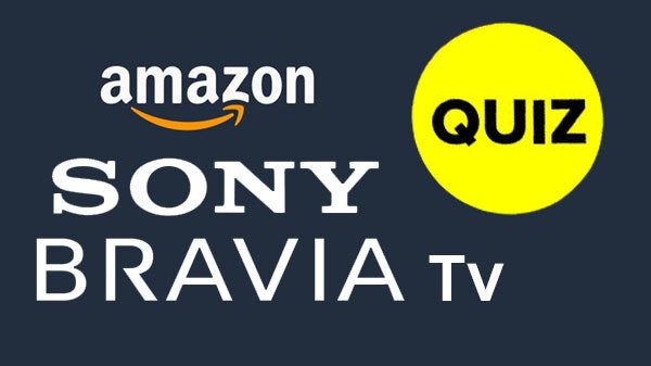 Amazon Sony Bravia TV Quiz: Here's How You Could Win Sony Bravia TV