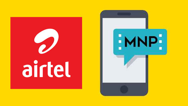 Airtel Adds More Subscribers Via MNP In 2020