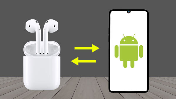 Apple AirPods Work Great On Android Phones: How To Connect Easily?