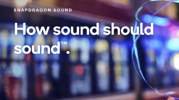 Qualcomm Snapdragon Sound Announced